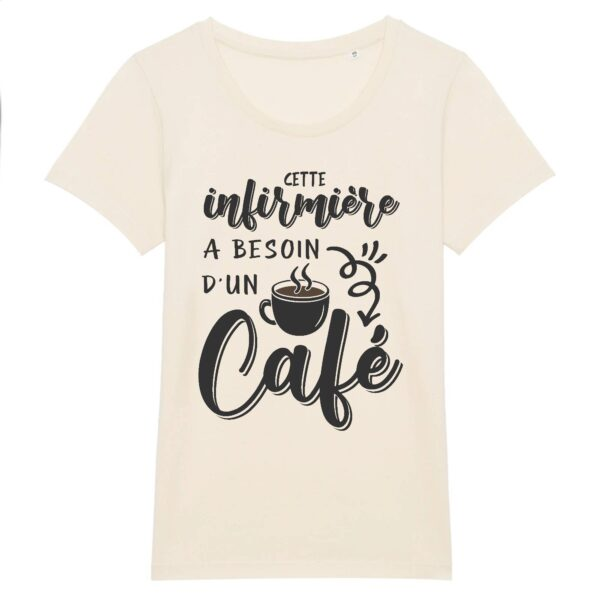 T-shirt infirmière - Besoin d'un café