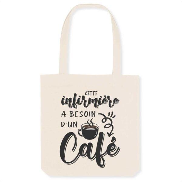 Tote bag infirmière - Besoin d'un café