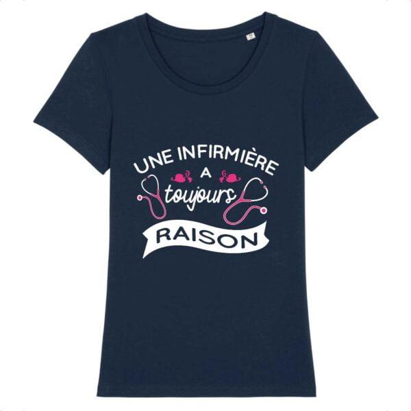T-shirt infirmière- Toujours raison