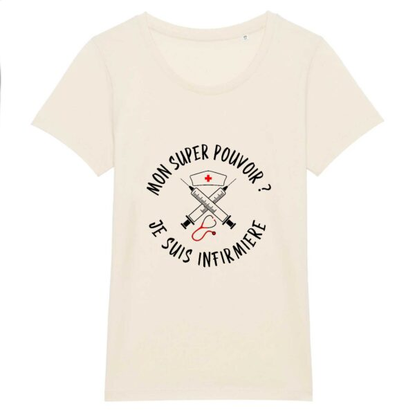 T-shirt infirmière - Super pouvoir