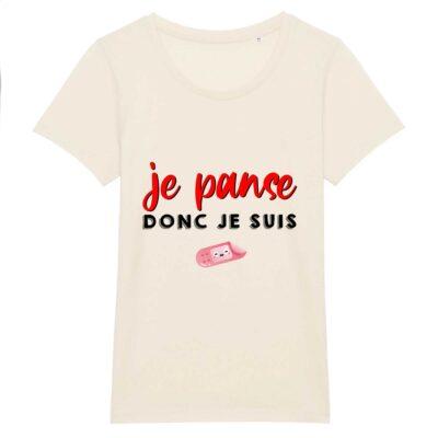 T-shirt infirmière - Je panse donc je suis