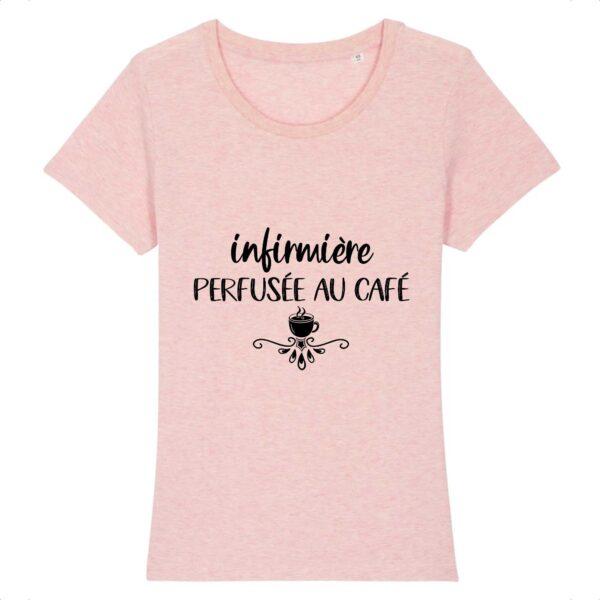 T-shirt infirmière - Perfusée au café