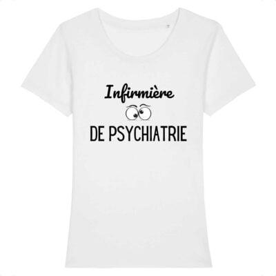 T-shirt infirmière - Infirmière de psychiatrie